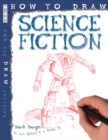How To Draw Science Fiction - Book