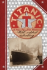 Titanic : A Very Peculiar History - Book