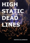 High Static, Dead Lines : Sonic Spectres & the Object Hereafter - Book