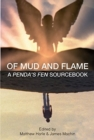 Of Mud and Flame : A Penda's Fen Sourcebook - Book