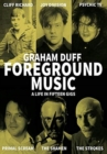 Foreground Music : A Life in Fifteen Gigs - Book