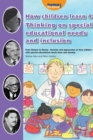 How Children Learn 4 Thinking on Special Educational Needs and Inclusion : 4 - Book