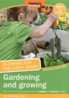 Planning for the Early Years: Gardening and Growing - Book
