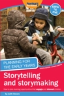 Planning for the Early Years: Storytelling and Story Making - Book