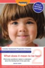 What Does It Mean To Be Two? : What Every Practitioner Needs to Understand About the Development of Two-year Olds - Book