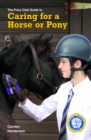 CARING FOR A HORSE OR PONY - eBook