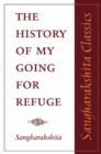 The History of My Going for Refuge - Book