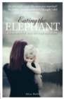 EATING THE ELEPHANT - Book