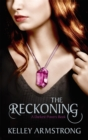 The Reckoning : Book 3 of the Darkest Powers Series - Book