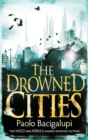 The Drowned Cities : Number 2 in series - Book