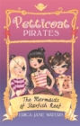 Petticoat Pirates: The Mermaids of Starfish Reef : Book 1 - Book
