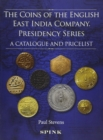 The Coins of the English East India Company : Presidency Series. A Catalogue and Pricelist - Book