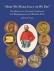 """Here We Make Italy or We Die"" : The Medals of Giuseppe Garibaldi, the Risogimento and Modern Italy - Book"