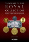 Monarchy, Money and Medals : Coins, Banknotes and Medals from the Collection of Her Majesty The Queen - Book