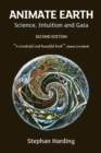Animate Earth : Science, Intuition and Gaia - A New Scientific Story - eBook