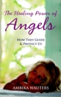The Healing Power of Angels - Book