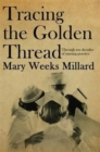 Tracing the Golden Thread - Book