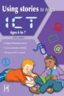 Using Stories to Teach ICT Ages 6-7 - Book