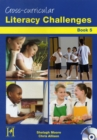 Cross - Curricular Literacy Challenges : Bk. 5 - Book