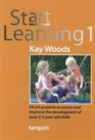 Start Learning 1 : 24 Art Projects to Assess and Improve Your 2-5 Year Old's Development - Book