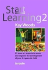 Start Learning 2 : 21 Art Projects to Assess and Improve Your 2-5 Year Old Child's Development - Book