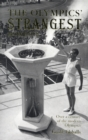 The Olympics' Strangest Moments : Over A Century of the Modern Olympics - Book