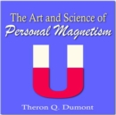 The Art and Science of Personal Magnetism - eAudiobook
