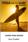 Yoga for Surf  - Yoga 2 Hear : Volume 2 - eAudiobook