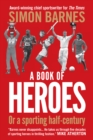 A Book of Heroes : Or a Sporting Half-Century - eBook