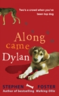 Along Came Dylan : Two's a crowd when you've been top dog - eBook