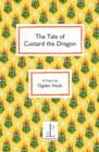 The Tale of Custard the Dragon - Book