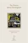 Ten Poems About Nottingham - Book