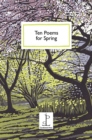 Ten Poems for Spring - Book