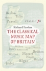 The Classical Music Map of Britain - eBook