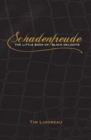 Schadenfreude : The Little Book of Black Delights - eBook