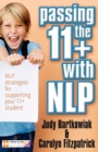 Passing the 11+ with NLP - NLP Strategies for Supporting Your 11 Plus Student - Book