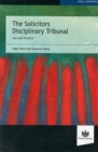 The Solicitors Disciplinary Tribunal : Law and Practice - Book