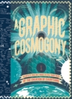 A Graphic Cosmogony - Book