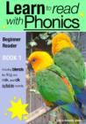Learn to Read with Phonics - Book 1 : Learn to Read Rapidly in as Little as Six Months - eBook