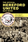 The Official Hereford United Quiz Book - eBook