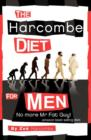 The Harcombe Diet for Men : No More Mr Fat Guy! - Book