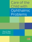 Care of the Child with Ophthalmic Problems - eBook