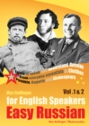 Easy Russian for English Speakers : Learn to Speak and Understand Russian; from Everyday Essentials to Chekhov, Pushkin, Gagarin and Shakespeare v. 1 & 2 - eAudiobook