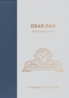 Dear Dad, from you to me : Timeless Edition - Book