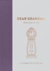 Dear Grandma, from you to me : Timeless Edition - Book