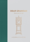 Dear Grandad, from you to me : Timeless Edition - Book