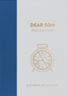 Dear Son, from you to me : Timeless Edition - Book