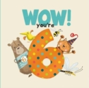 WOW! You're Six birthday book - Book