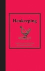 Henkeeping : Inspiration and Practical Advice for Would-be Smallholders - eBook