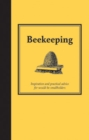 Beekeeping : Inspiration and Practical Advice for Would-be Smallholders - eBook